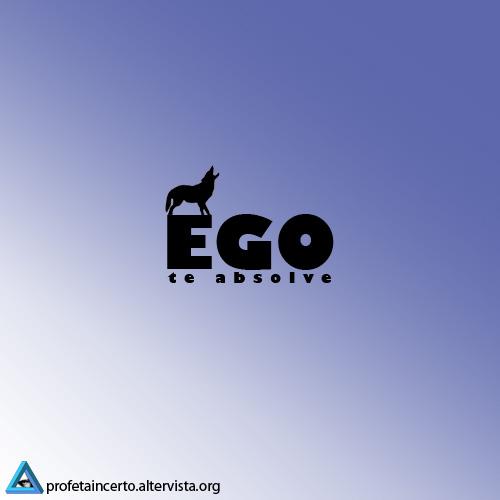 EGO, te absolve